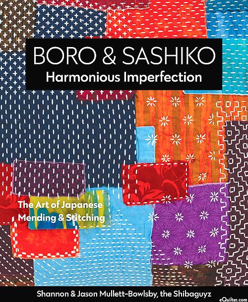 Boro & Sashiko: Harmonious Imperfection