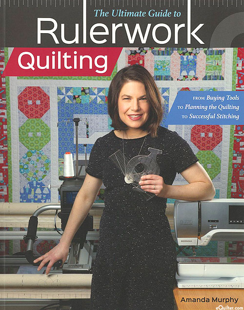 The Ultimate Guild to Rulerwork Quilting