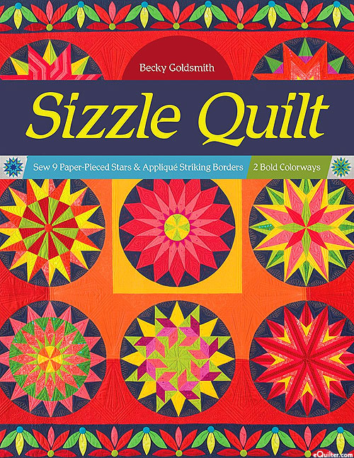 Sizzle Quilt - Paper-Pieced Stars & Applique Striking Borders