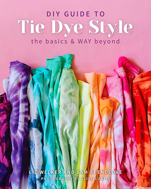 DIY Guide To Tie Dye Style: The Basics & Way Beyond