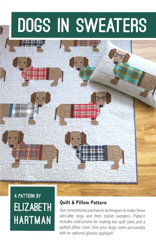 Dogs in Sweaters - Quilt Pattern by Elizabeth Hartman