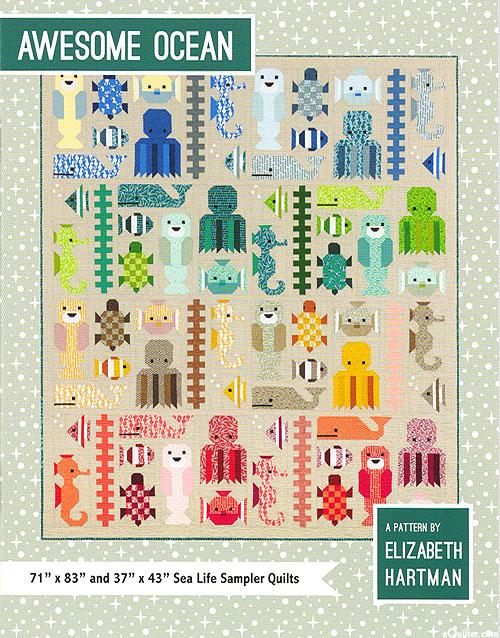 Awesome Ocean - Quilt Pattern by Elizabeth Hartman