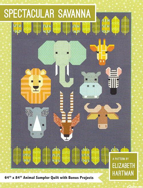 Spectacular Savanna - Quilt Pattern by Elizabeth Hartman