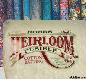 "Hobbs Heirloom FUSIBLE Batting - 80% Cotton/20% Poly - 96"" Wide"