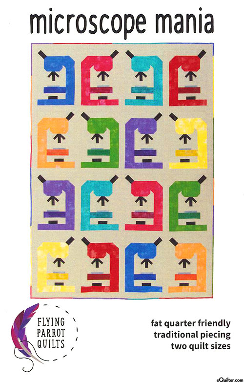 Microscope Mania - Quilt Pattern by Sylvia Schaefer