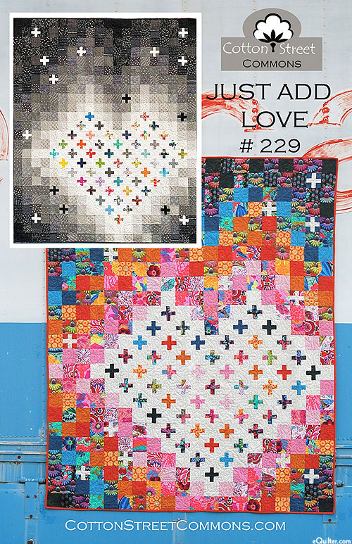 Just Add Love - Quilt Pattern by Cotton Street Commons