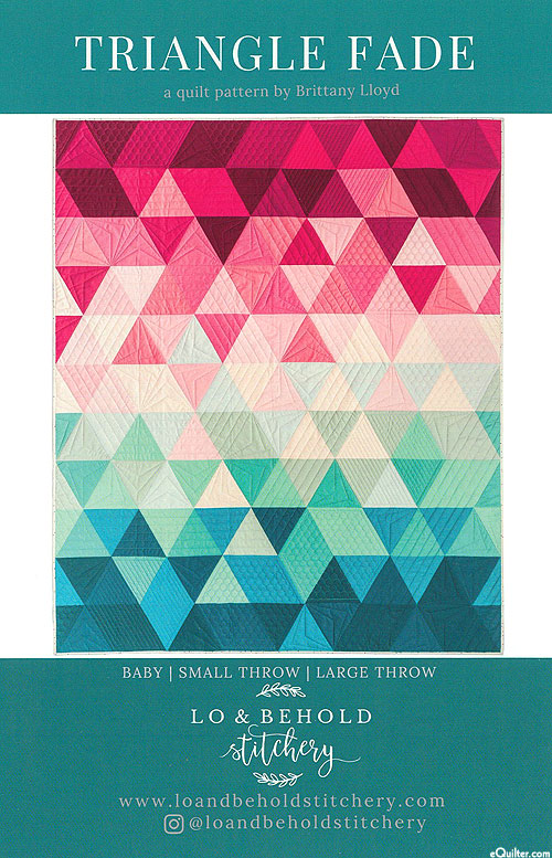 Triangle Fade - Quilt Pattern by Brittany Lloyd