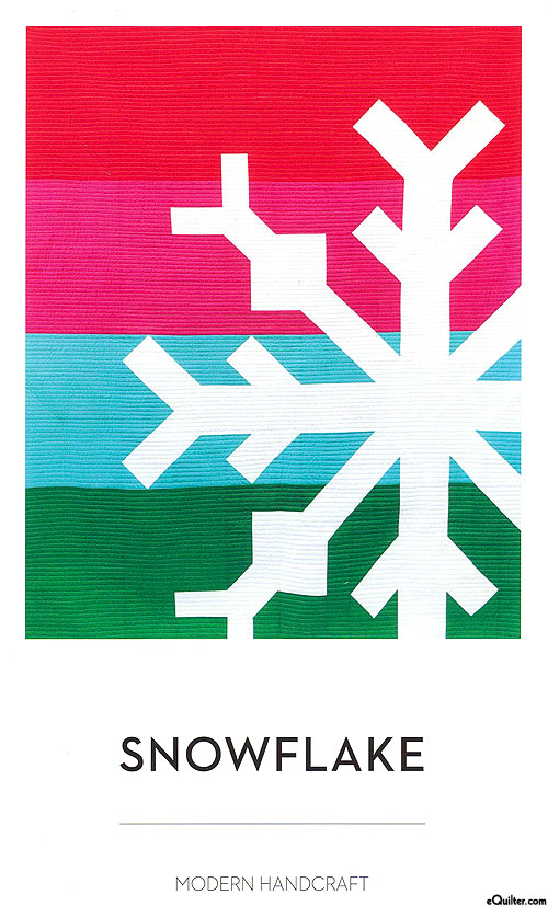 Snowflake - Quilt Pattern by Modern Handcraft