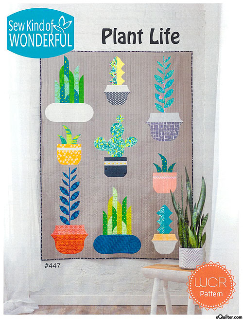 Plant Life - Quilt Pattern by Sew Kind of Wonderful