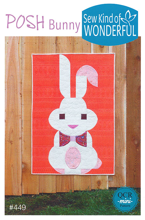 Posh Bunny - Quilt Pattern by Sew Kind of Wonderful