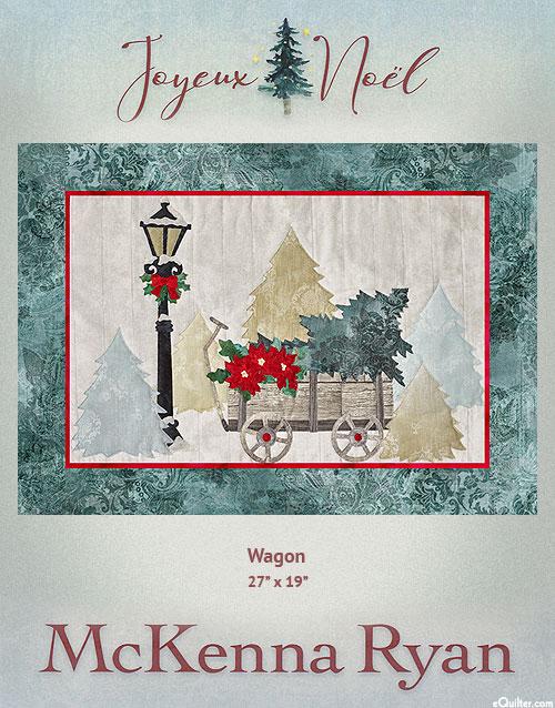 Joyeux Noel - Wagon - McKenna Ryan PATTERN