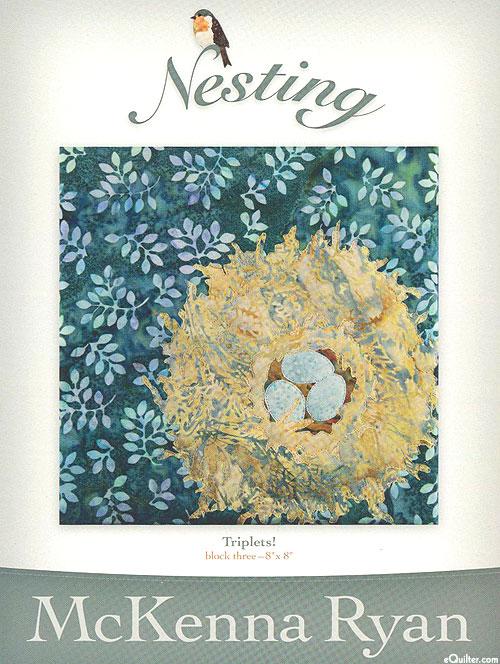 Nesting - Triplets! - Pattern by McKenna Ryan