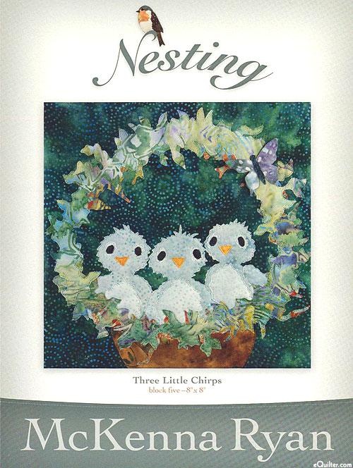 Nesting - Three Little Chirps - Pattern by McKenna Ryan