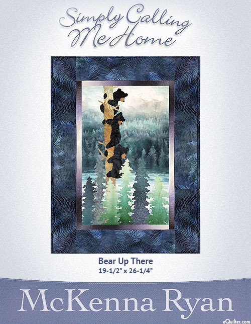 Simply Calling Me Home - Bear Up There - McKenna Ryan PATTERN