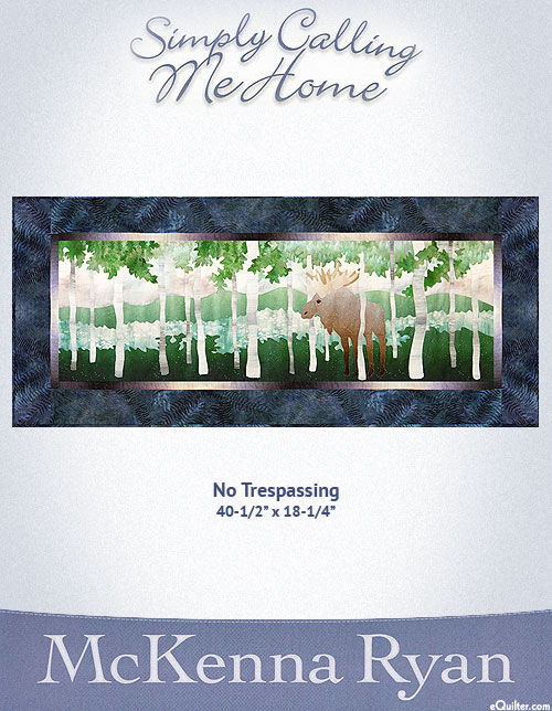 Simply Calling Me Home - No Trespassing - McKenna Ryan PATTERN