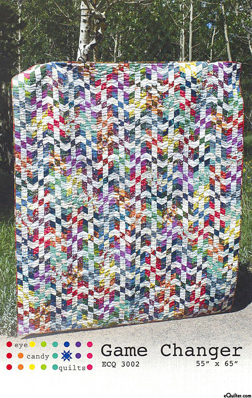 Game Changer - Quilt Pattern by Eye Candy Quilts