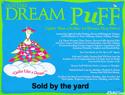 """Quilters Dream Puff Batting - 100% Polyester - 93"""" Wide"""