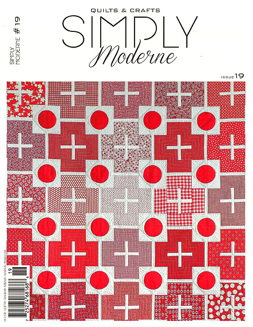 Simply Moderne Quilts & Crafts Magazine - Issue 19