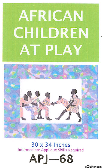 African Children at Play - Quilt Pattern by Sew Fabulous