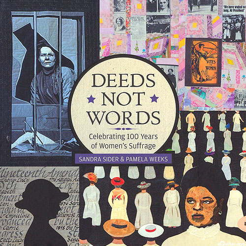Deeds Not Words - Celebrating 100 Years of Women's Suffrage