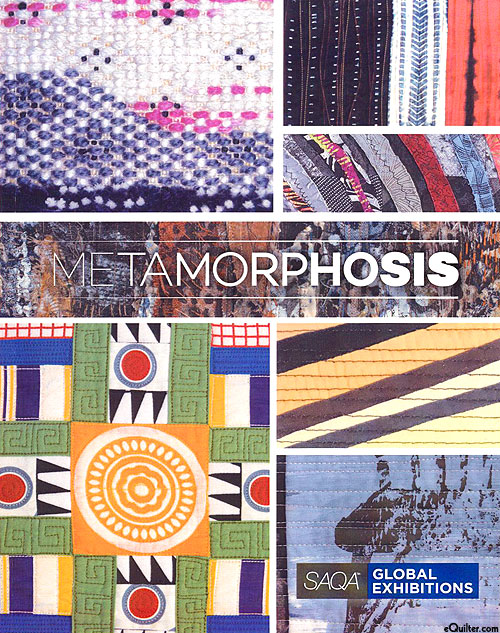 Metamorphosis - SAQA Global Exhibition Catalog