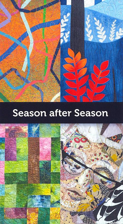 Season after Season - SAQA Global Exhibition Catalog