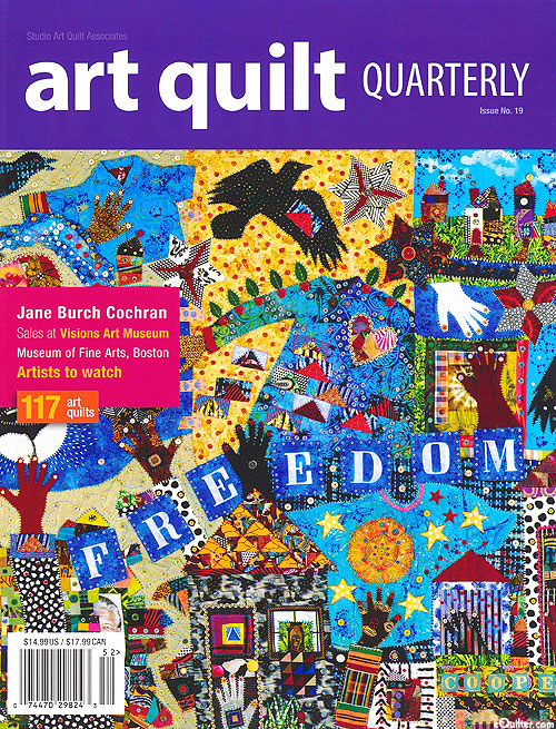 SAQA Art Quilt Quarterly Magazine - Issue No. 19