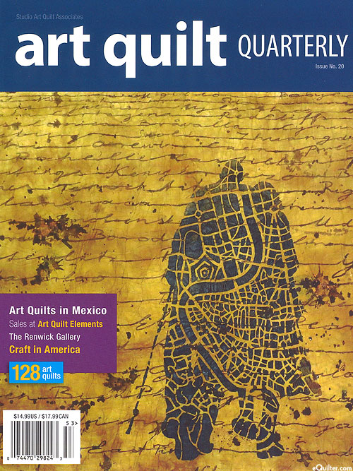 SAQA Art Quilt Quarterly Magazine - Issue No. 20