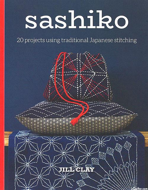 Sashiko - 20 Projects Using Traditional Japanese Stitching