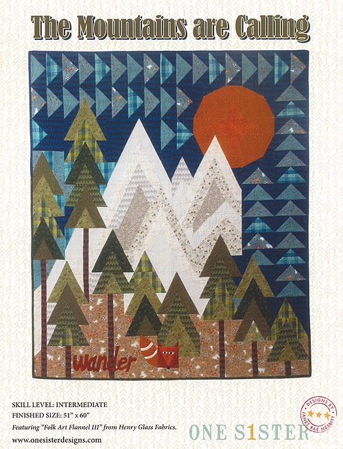 The Mountains Are Calling - Quilt Pattern by Janet Nesbitt
