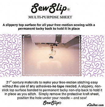 Sew Slip Multi Purpose Sheet for Freemotion Sewing & Quilting