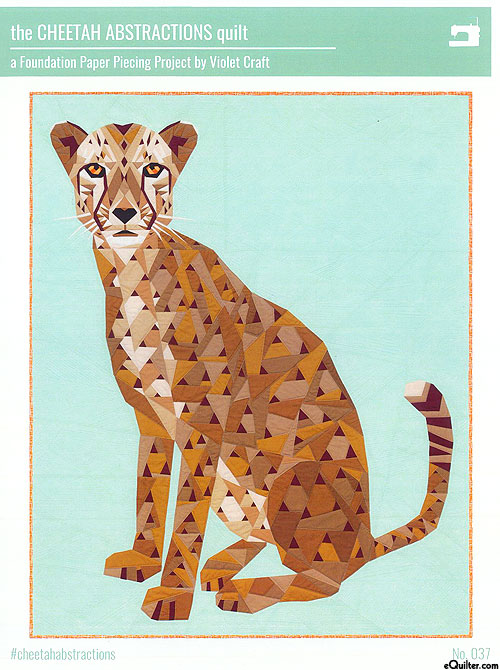 The Cheetah Abstractions - Paper Piecing Pattern by Violet Craft